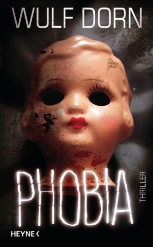 1 von 1 - Phobia von Wulf Dorn Heyne Thriller TB