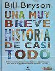 Una Breve Historia de Casi Todo by Bill Bryson (Hardback, 2008)