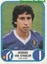 333 GEORGES VAN STRAELEN TOULOUSE.FC TFC VIGNETTE STICKER FOOTBALL 83 PANINI