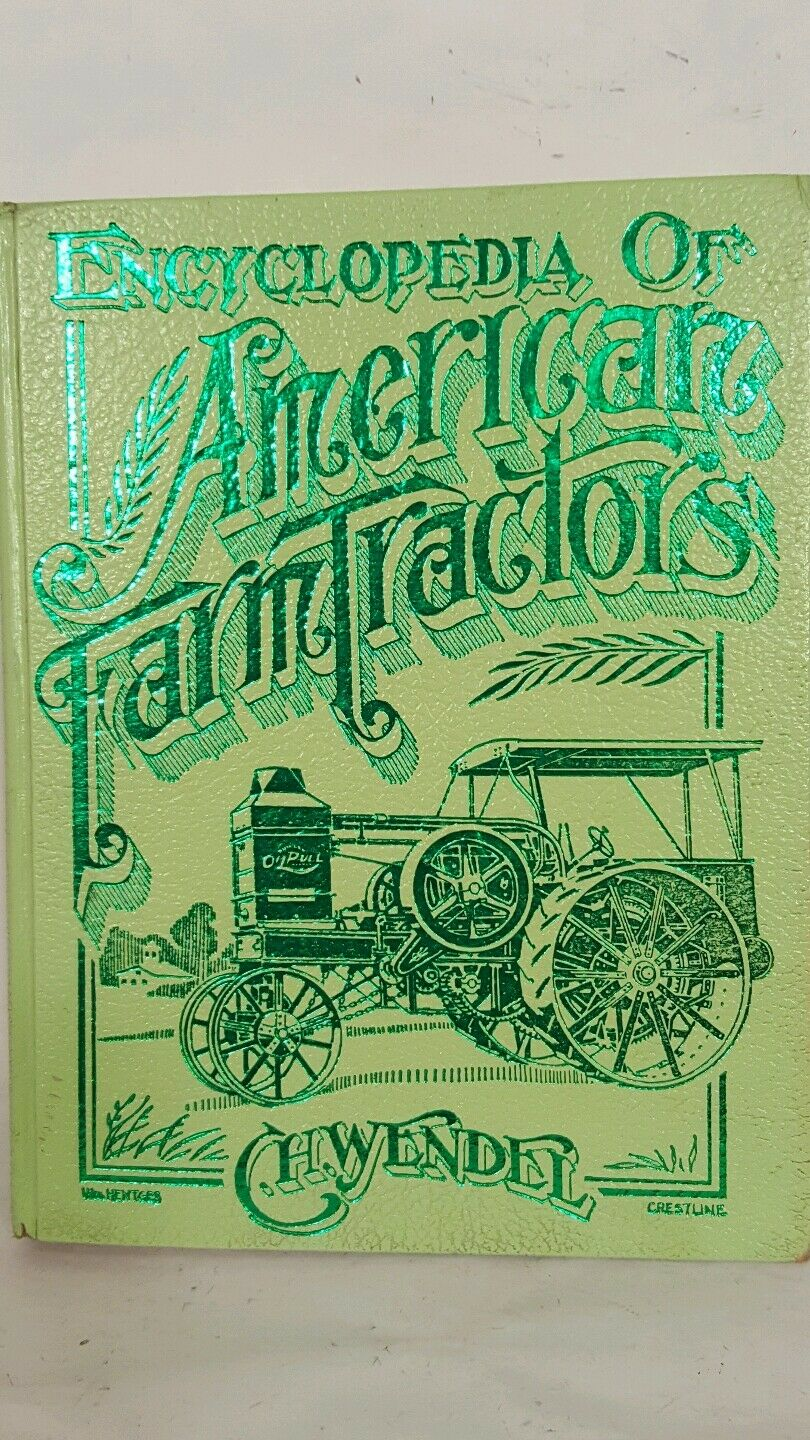 Encyclopedia of American tracteurs agricoles