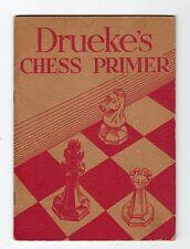 DRUEKE'S CHESS PRIMER c. 1932 Chess Booklet (C20540)