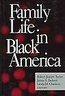 Family Life in Black America by Jackson, James S.