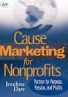 Cause Marketing for Nonprofits: Partner for Purpose, Passion, and Profits by Jocelyne Daw (Hardback, 2006)