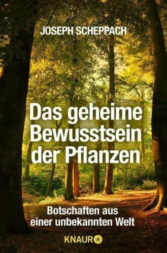1 von 1 - Das geheime Bewusstsein der Pflanzen - Joseph Scheppach - UNGELESEN