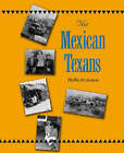The Mexican Texans by Phyllis McKenzie (Hardback, 2004)