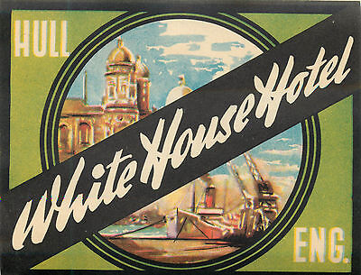 White House Hotel ~HULL ENGLAND~ Colorful Old Luggage Label c 1955