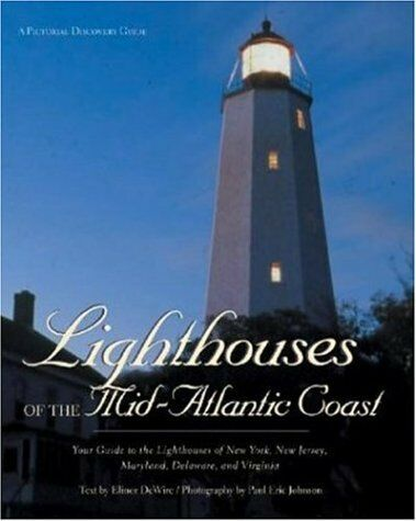 Lighthouses of the Mid-Atlantic Coast (Pictorial D