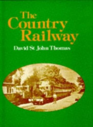 1 of 1 - The Country Railway By David St.John Thomas. 9780946537082