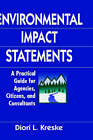 Environmental Impact Statements: A Practical Guide for Agencies, Citizens, and Consultants by Diori L. Kreske (Hardback, 1996)