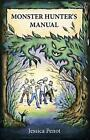 Monster Hunter's Manual 9781780999333 by Jessica Penot Paperback