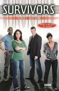 Survivors by Terry Nation  Paperback Book  9781409102649  NEW - Leicester, United Kingdom - Survivors by Terry Nation  Paperback Book  9781409102649  NEW - Leicester, United Kingdom