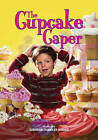 The Cupcake Caper by Albert Whitman & Company (Paperback / softback, 2010)