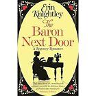 The Baron Next Door by Erin Knightley (Paperback, 2014)