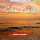 Sounds of the Earth: Calm Ocean by Sounds Of The Earth (CD, Mar-2012, Oreade Music)