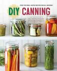 DIY Canning: Over 100 Small-Batch Recipes for All Seasons by Rockridge Press (Paperback, 2015)