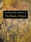 The Book of Hours by Marianne Boruch (Paperback / softback, 2011)