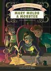 Mary Molds a Monster by Lisa And John Mullarkey (Hardback, 2015)