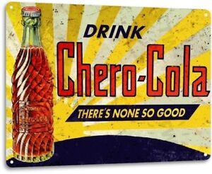 Chero-Cola-Soda-Bottle-Drink-Rustic-Decor-Metal-Sign