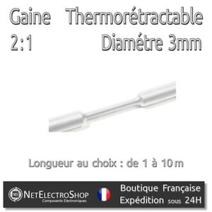 Gaine Thermorétractable 2:1 1 à 10m #083 Blanc 3 mm Diam