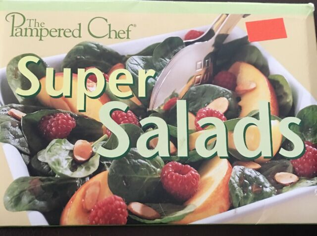 The Pampered Chef - Super Salads Recipes 2003