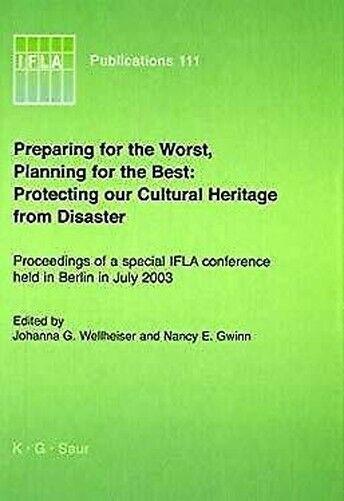 Vorbereitung für die Worst Plannng für The Best : Schützt Heritage