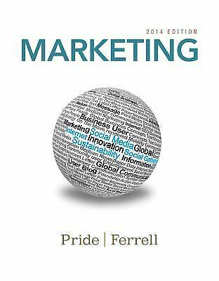 Marketing 2014 by William M. Pride and Ferrell (2013, Paperback)
