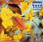 Oh the Sweet, Sweet Changes by Photon Band (CD, Aug-2000, Darla Distribution)