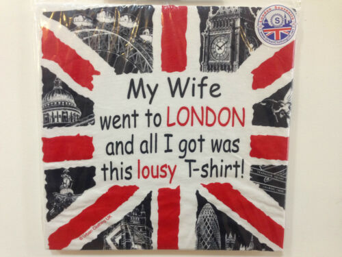 London Souvenir My Wife Went to London and all I got was this lousy t-shirt