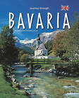 Journey Through Bavaria by Ernst-Otto Luthardt (Hardback, 2011)