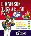 Well I Never Knew That!: Did Nelson Turn a Blind Eye? by Peter Ryding (Hardback, 2006)