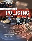 An Introduction to Policing by John S. Dempsey and Linda S. Forst (2011, Paperback)