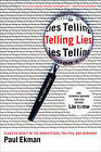 Telling Lies: Clues to Deceit in the Marketplace, Politics, and Marriage by Paul Ekman (Paperback, 2009)