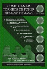 Como Ganar Torneos de Poker de Mano en Mano Volumen II (Spanish Edition), Eric '
