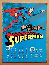 DC Comics Superman This is a Job - Tin Metal Perpetual Calendar