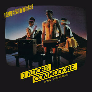 K. BYTES - I ADORE COMMODORE - COMPUTER MUSIC FLASH - LP - ITALY IMPORT