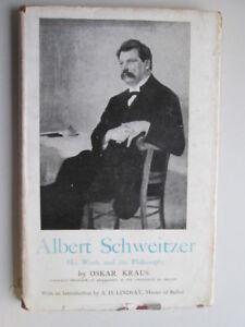 Good-Albert-Schweitzer-His-Work-and-His-Philosophy-Kraus-Oskar-1944-01-01
