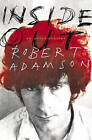 Inside Out: An Autobiography by Robert Adamson (Hardback, 2004)
