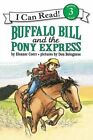 Buffalo Bill and the Pony Express by Eleanor Coerr (Paperback, 1996)