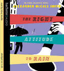 The Right Attitude to Rain: An Isabel Dalhousie Novel by Alexander McCall Smith (CD-Audio, 2006)