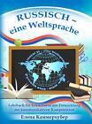 Russisch - eine Weltsprache von Elena Kammerhuber (2014, Kunststoffeinband)
