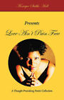 Love Ain't Pain Free by Monique Stubbs-Hall (Paperback, 2006)