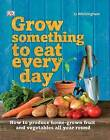 Grow Something to Eat Every Day by Jo Whittingham (Paperback, 2014)