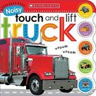 Noisy Touch and Lift Truck by Scholastic (Hardback, 2015)