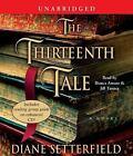 The Thirteenth Tale by Diane Setterfield (2006, CD, Unabridged)