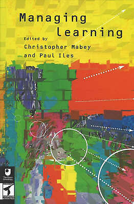 """1 of 1 - """"VERY GOOD"""" Managing Learning, Iles, Paul, Mabey, Christopher, Book"""