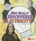 Who Really Discovered Electricity? by Amie Jane Leavitt (Paperback / softback)