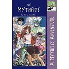The Mythfits by Gary Goldstein (Paperback / softback, 2010)
