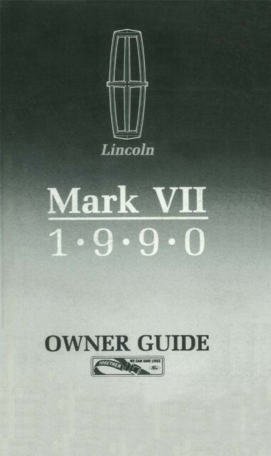 1990 Lincoln Mark Vll Owners Manual User Guide Reference Operator Book Fuses