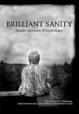1 of 1 - Brilliant Sanity Buddhist Approaches To Psychotherapy.. Free Post