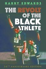 Sport and Society: Revolt of the Black Athlete by Harry Edwards (2017, Hardcover)